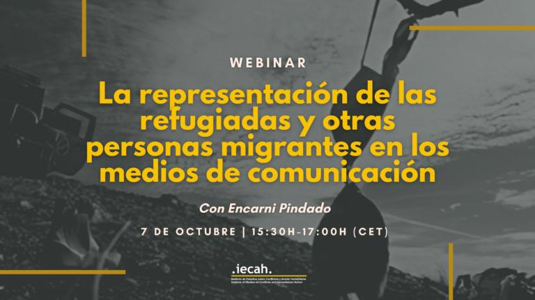 """Webinar """"Migraciones forzadas y medios de comunicación"""""""